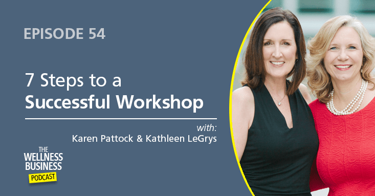 Episode 54 – 7 Steps to a Successful Workshop