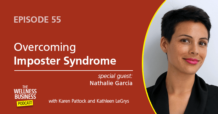 Episode 55 – Overcoming Imposter Syndrome