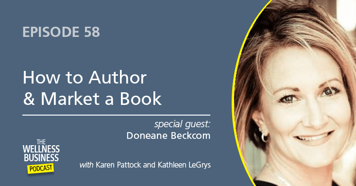 Episode 58 – How to Author & Market a Book with Doneane Beckcom