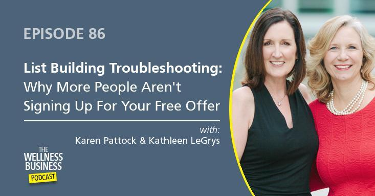 Episode 86 – List-Building Troubleshooting: Why More People Aren't Signing Up for Your Free Offer